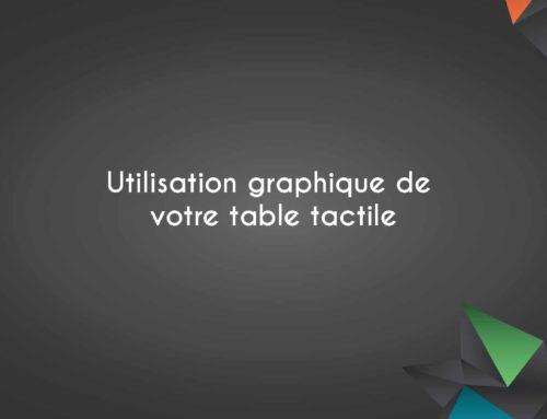 Les éléments graphiques de votre table tactile