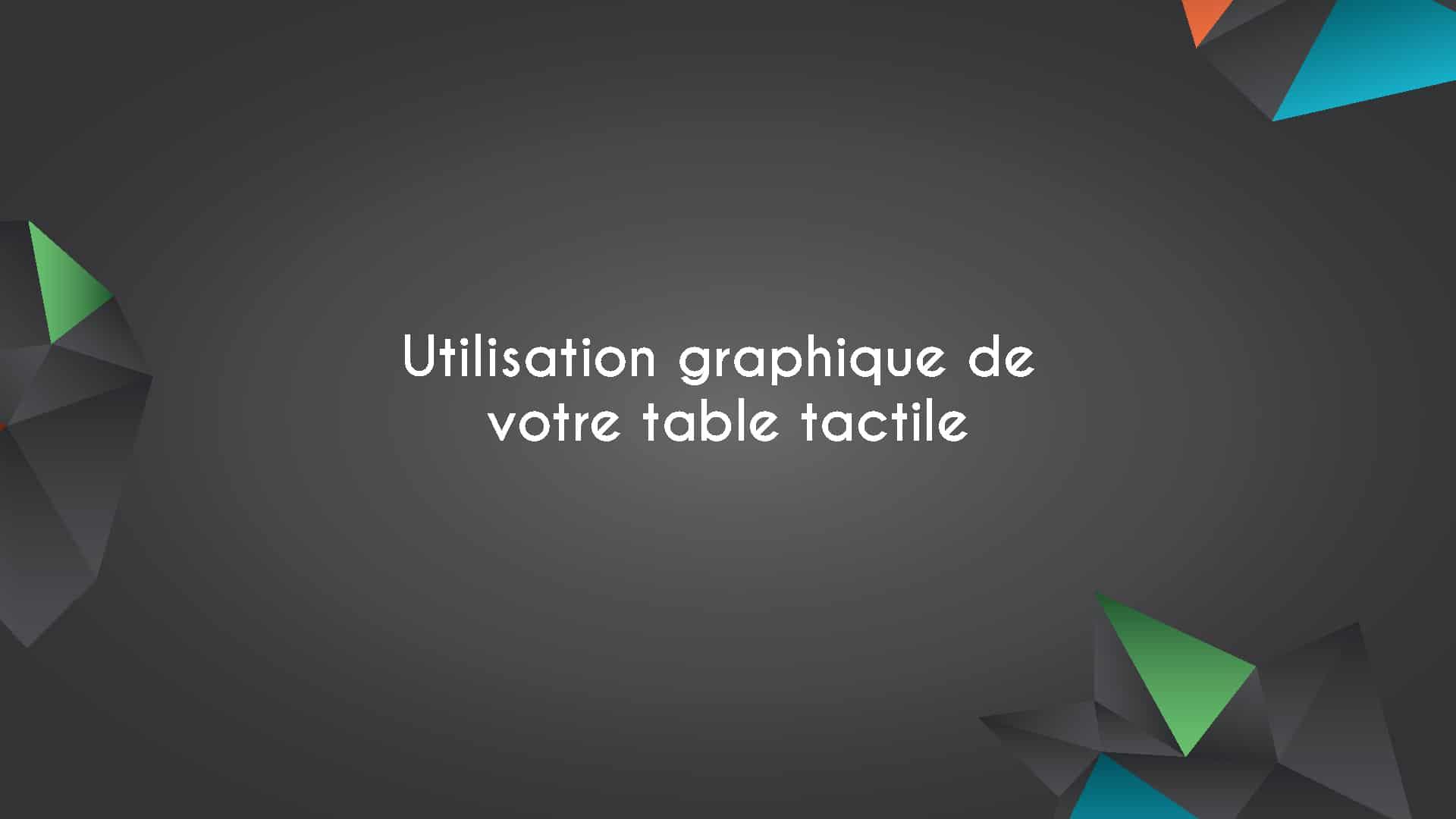 Les éléments graphiques de votre table tactile 8